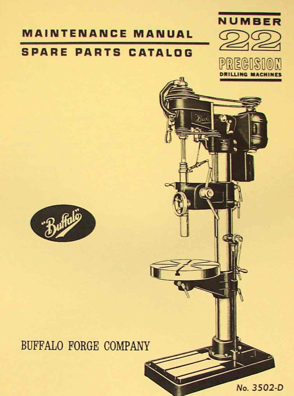 Buffalo No  22 Drill Press Operator  U0026 Parts Manual