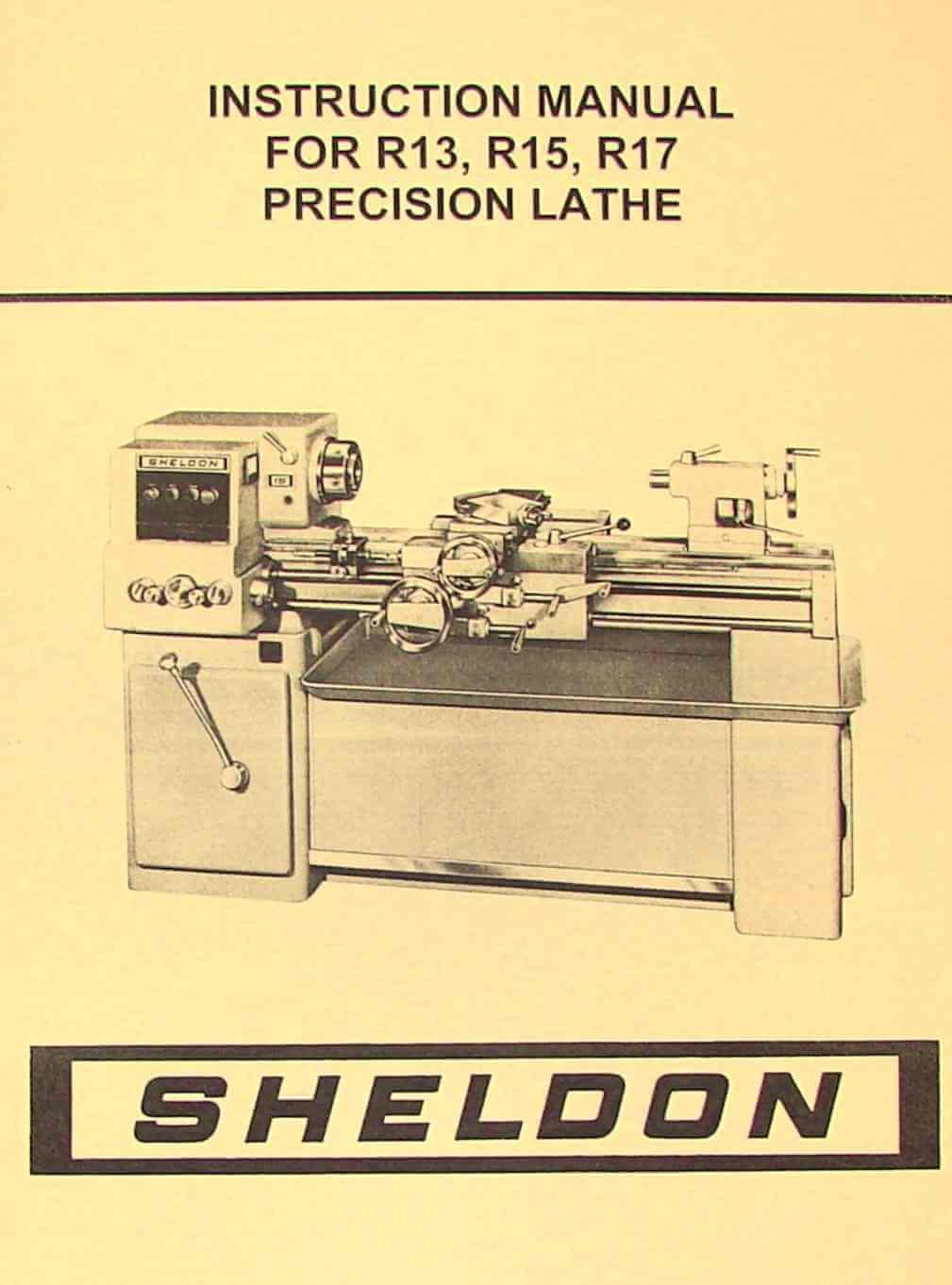 sheldon r13 r15 r17 precision metal lathe operator s manual ozark tool manuals books