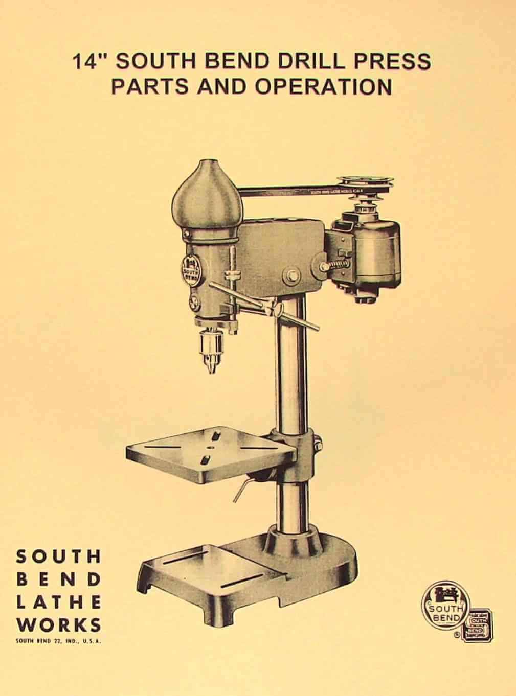 South Bend 14 U0026quot  Drill Press Operator U0026 39 S  U0026 Parts Manual