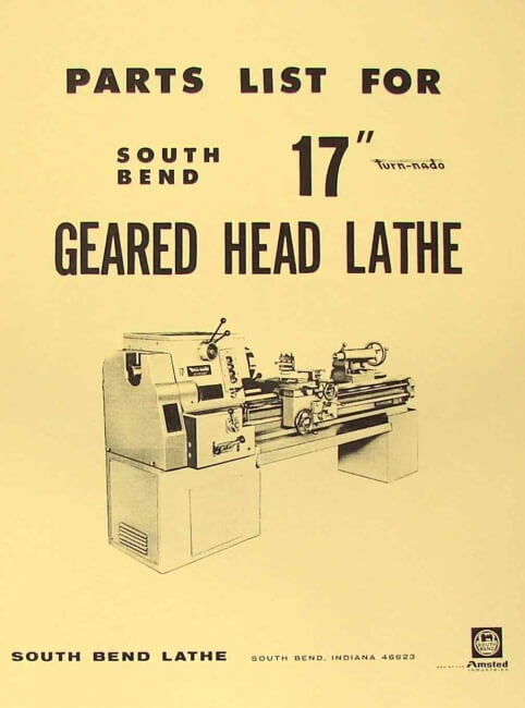 South Bend 17 Quot Turn Nado Gear Head Lathe Parts Manual