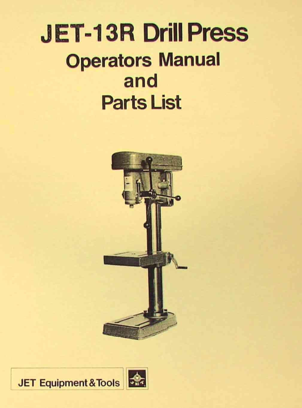 JET-Asian 13R Drill Press Owner's & Parts Manual   Ozark Tool Manuals & Books