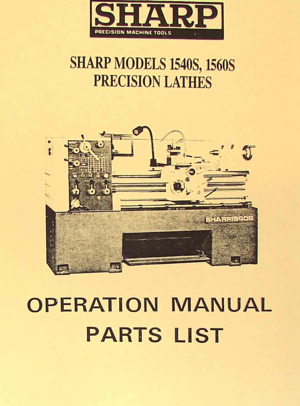 Sharp 1540s 1560s Metal Lathes Operator U0026 39 S  U0026 Parts Manual