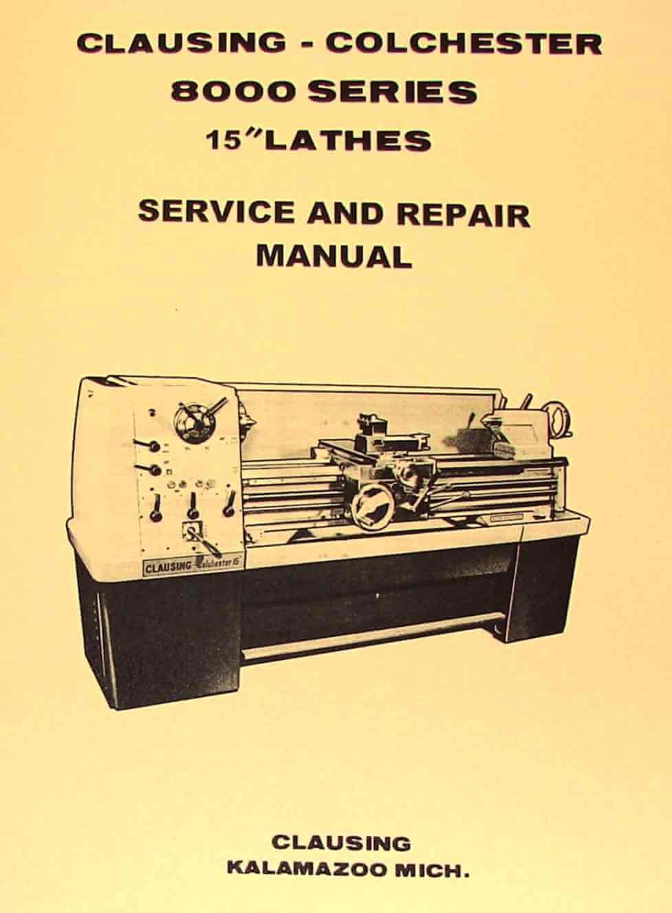 Clausing Colchester 15 U0026quot  8000 Series Metal Lathe Service