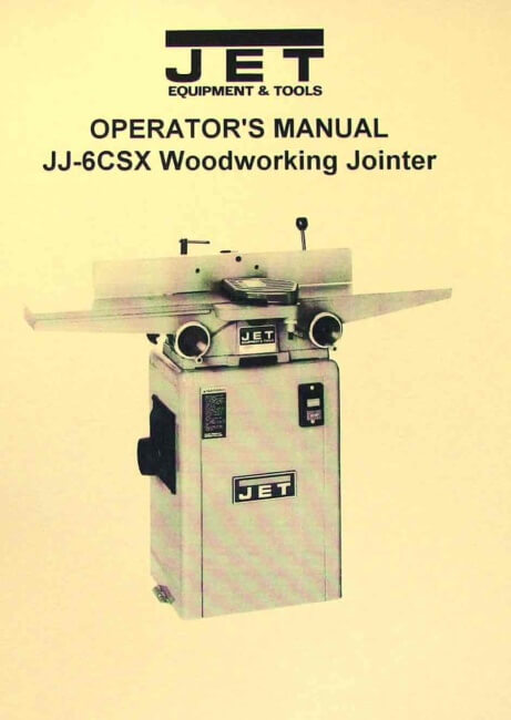 "JET JJ-6CSX JJ-6CSDX 6"" Jointer Instructions and Parts Owner's Manual 