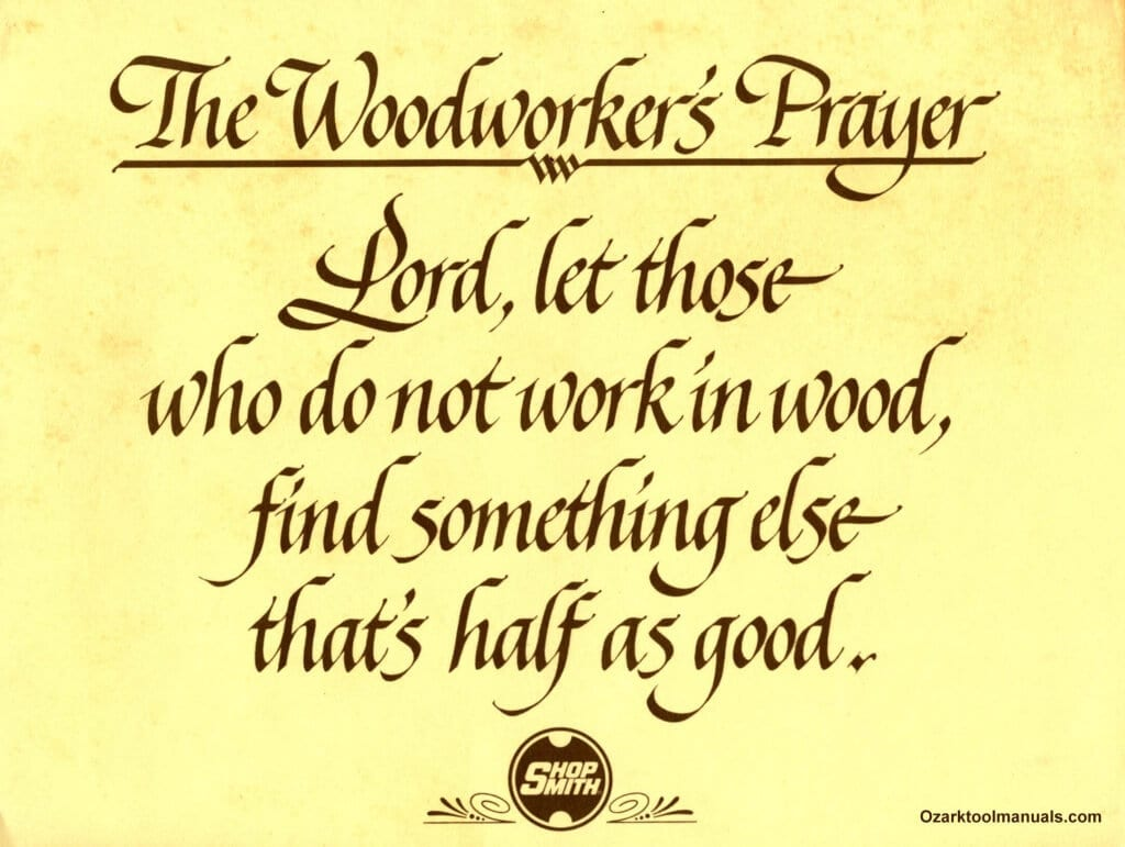 The Woodworkers Prayer