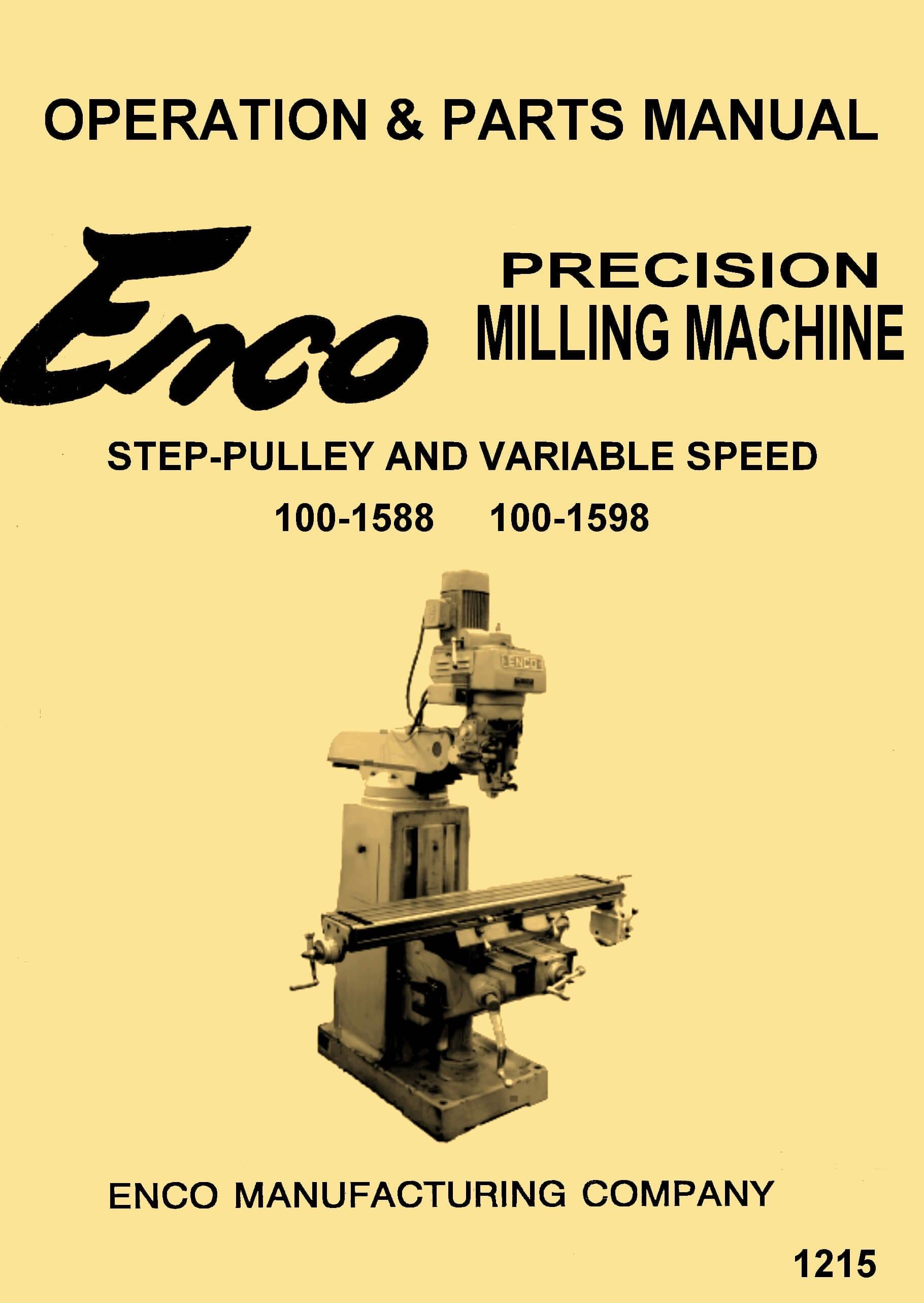 "Enco, JET, Asian 10""x54"" Vertical Milling Machine 100-1598,100-1588 Instructions Operator's ..."