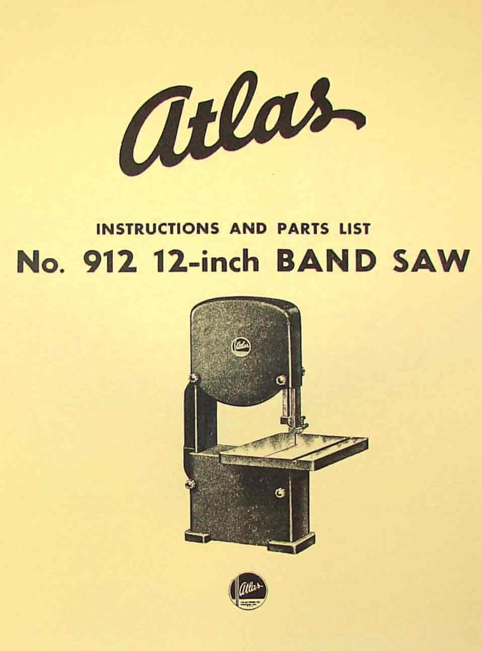 Atlas 912 12 Quot Band Saw Operator Parts Manual Ozark Tool
