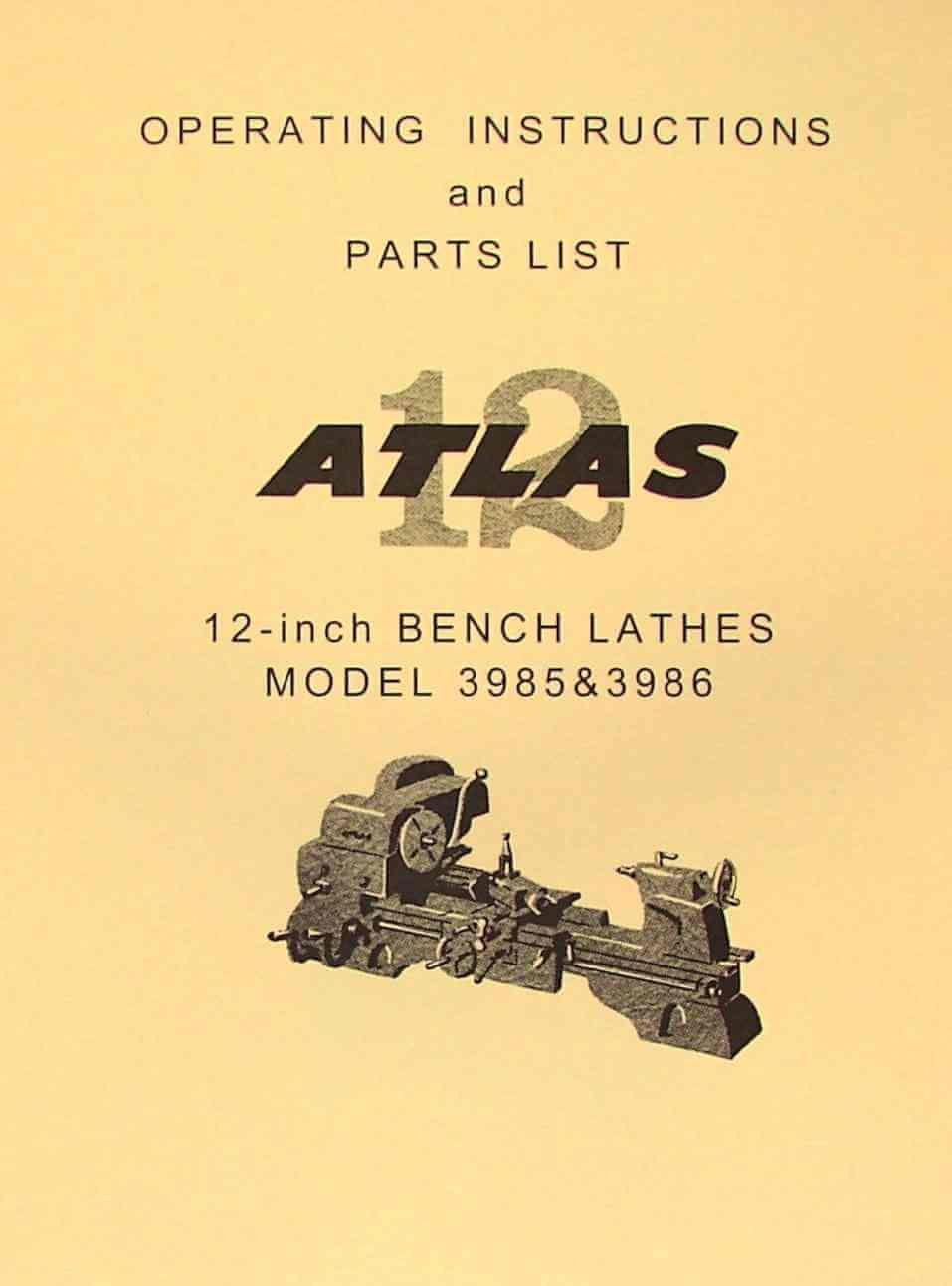 "ATLAS-CRAFTSMAN 3986 & 3985 12"" Metal Bench Lathe Instructions and Parts  Manual 