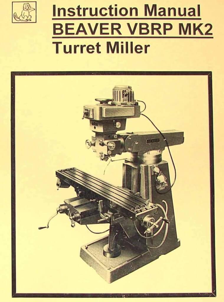 beaver vbrp mk2 turret milling machine instructions part. Black Bedroom Furniture Sets. Home Design Ideas