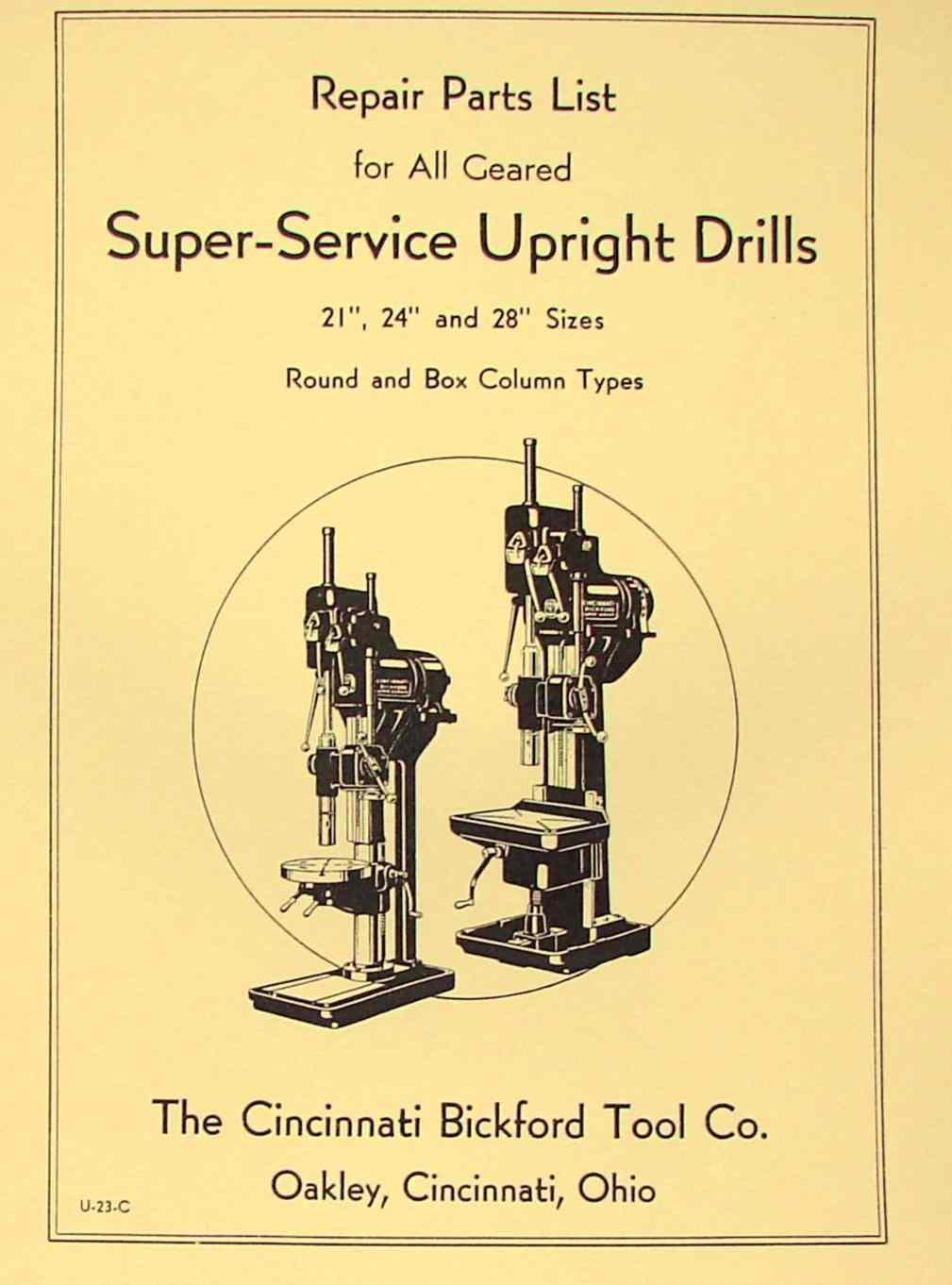 cincinnati bickford 21 24 28 super service upright drills parts rh ozarktoolmanuals com Cincinnati Radial Arm Drill Press Cincinnati Bickford Drill Press