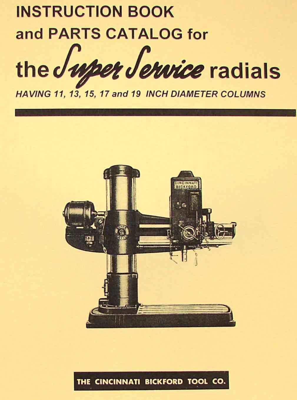 cincinnati bickford super service radial drill operator parts rh ozarktoolmanuals com cincinnati bickford radial arm drill manual Cincinnati Bickford Drill Press
