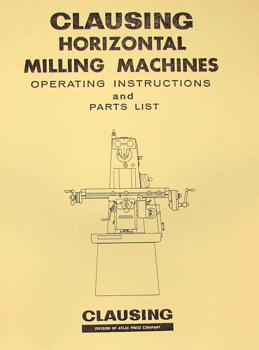 CLAUSING 8540,8541,8550,8551 Horizontal Milling Machine Instruction & Parts  Manual