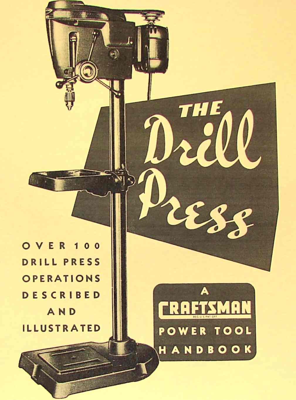 CRAFTSMAN The Drill Press Handbook Learn how to operate 100 different ways   Ozark Tool Manuals ...