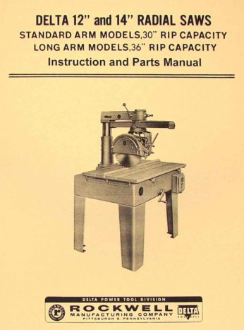 Delta Rockwell 12 Quot Amp 14 Quot Radial Arm Saw Instructions