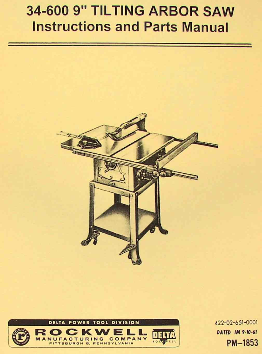 Delta Rockwell 34 600 9 Tilting Arbor Table Saw Instructions Part Manual