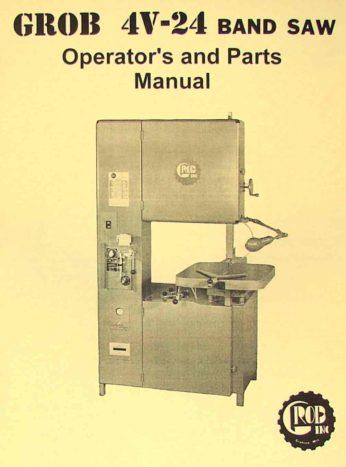 Grob 4v 24 Band Saw Operator S And Parts Manual Ozark