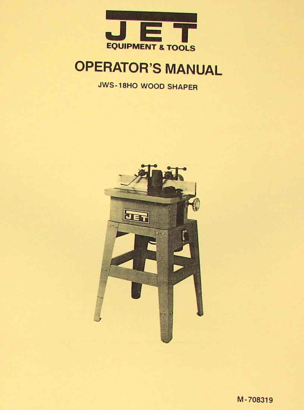JET-Asian JWS-18HO Wood Shaper Operator's & Parts Manual | Ozark Tool  Manuals & Books