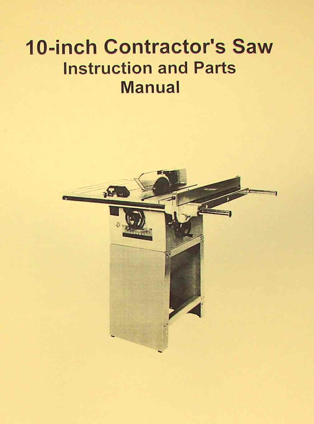 "JET-Asian JTS-10 10"" Contractor Table Saw Operator's & Parts Manual 