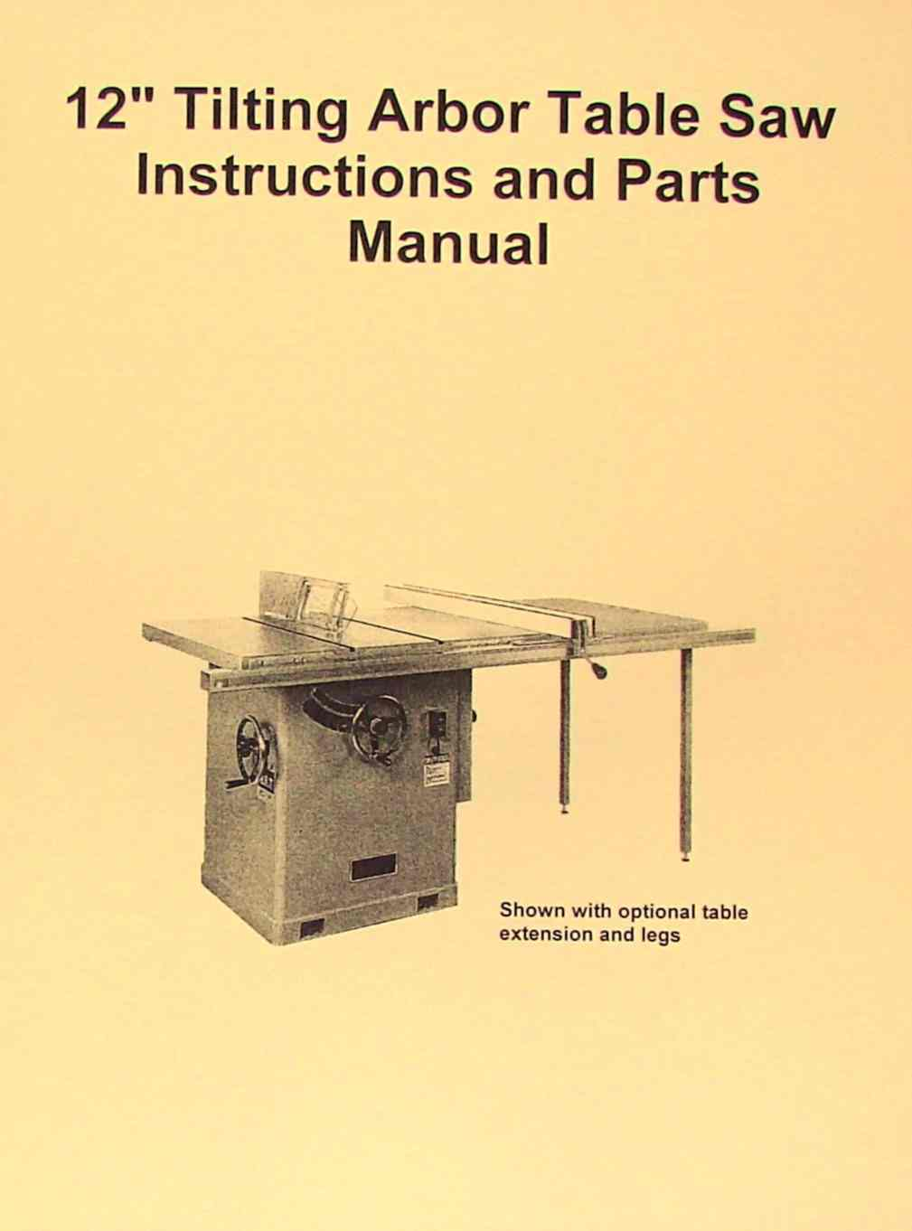 "JET-Asian CTAS-12H 12"" Tilting Arbor Table Saw Operator's & Parts Manual 