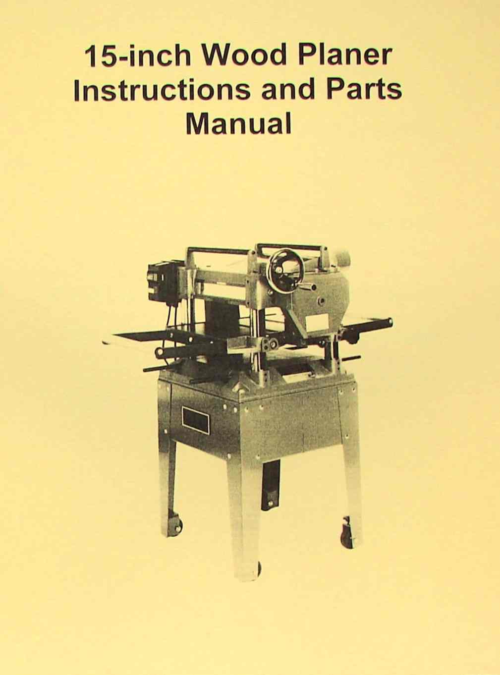 "JET-Asian JWP-15HO 15"" Wood Planer Operator's & Parts Manual 