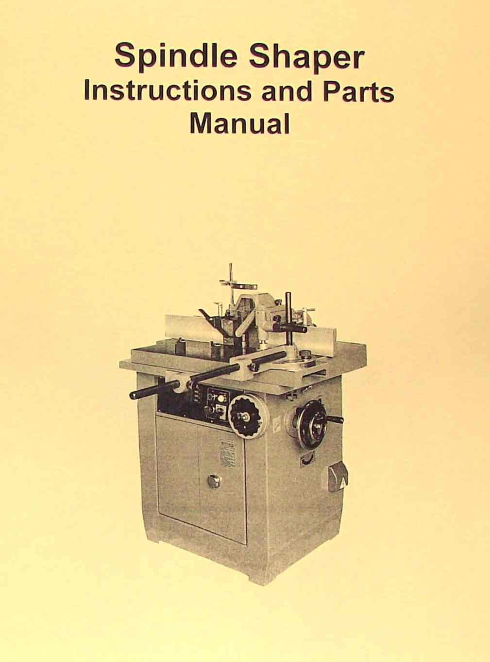 jet-asian ss-511 ss-512 large wood spindle shaper operator's & parts manual