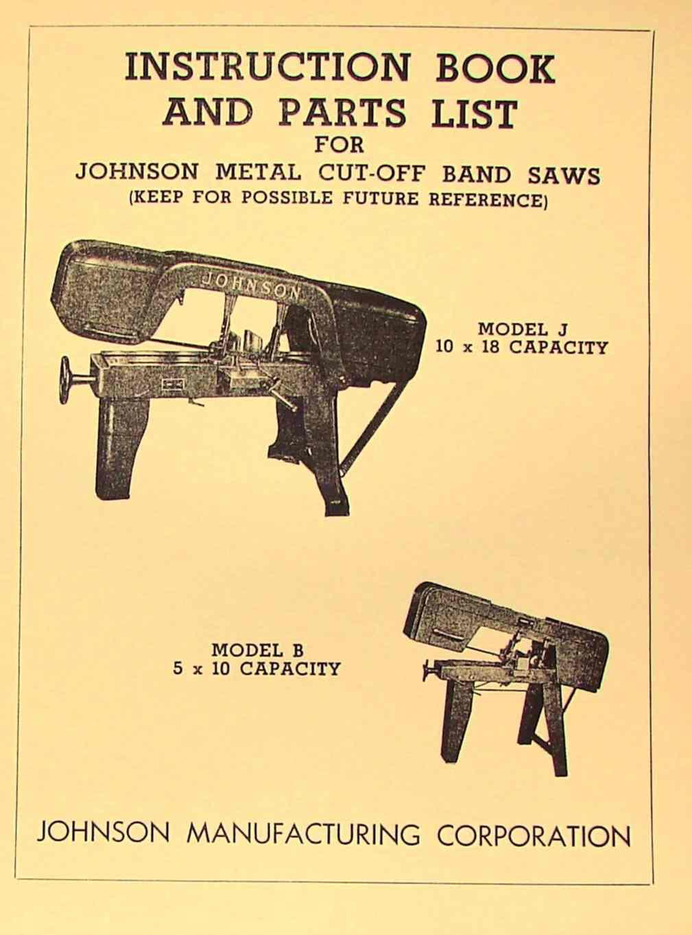 johnson j b metal cutting band saw op part manual ozark tool rh ozarktoolmanuals com Manual Benchtop Bandsaw 12-Inch Craftsman Band Saw Manual