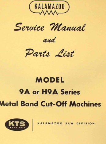 Kalamazoo 9a H9a Horizontal Band Saw Service Parts Manual