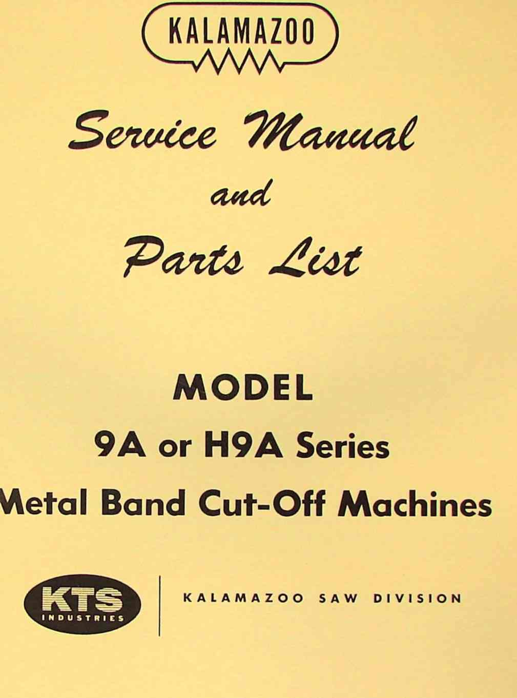 Kalamazoo 9a H9a Horizontal Band Saw Service Parts Manual