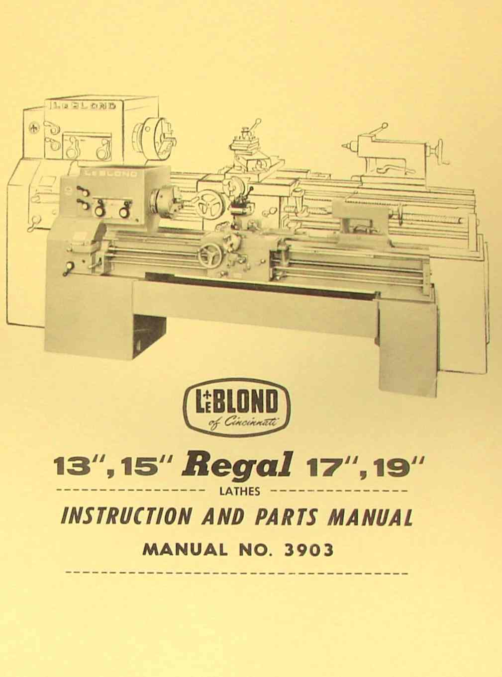 "LEBLOND REGAL 13"" 15"" 17"" 19"" Lathe Manual 3903 