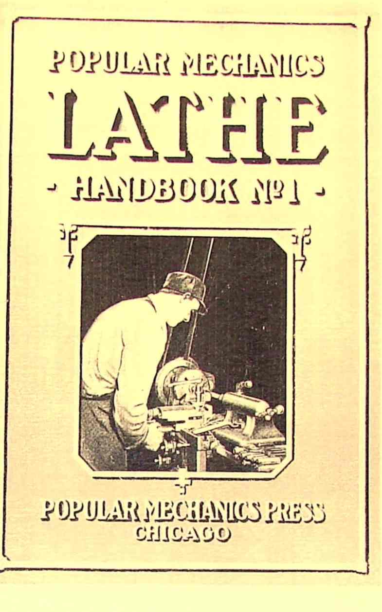 Popular Mechanics Lathe Handbook No 1 Ozark Tool Manuals Books