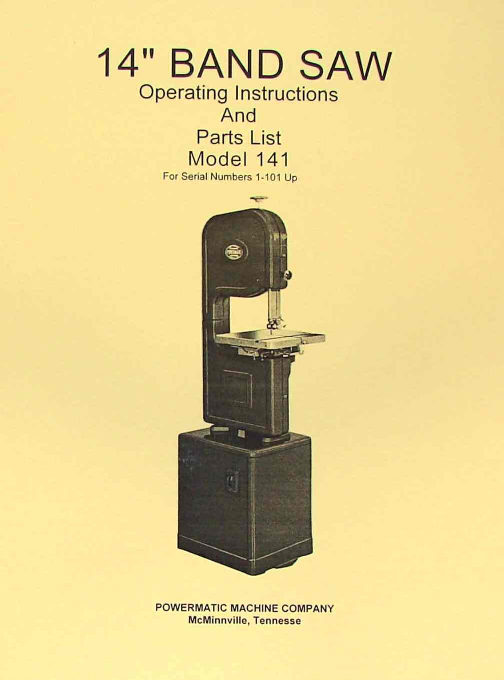 Powermatic 141 14 Quot Band Saw Operating Parts Manual Ozark