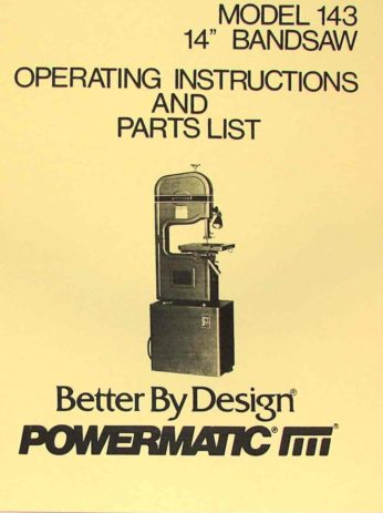 Powermatic 143 14 Inch Band Saw Operating Parts Manual