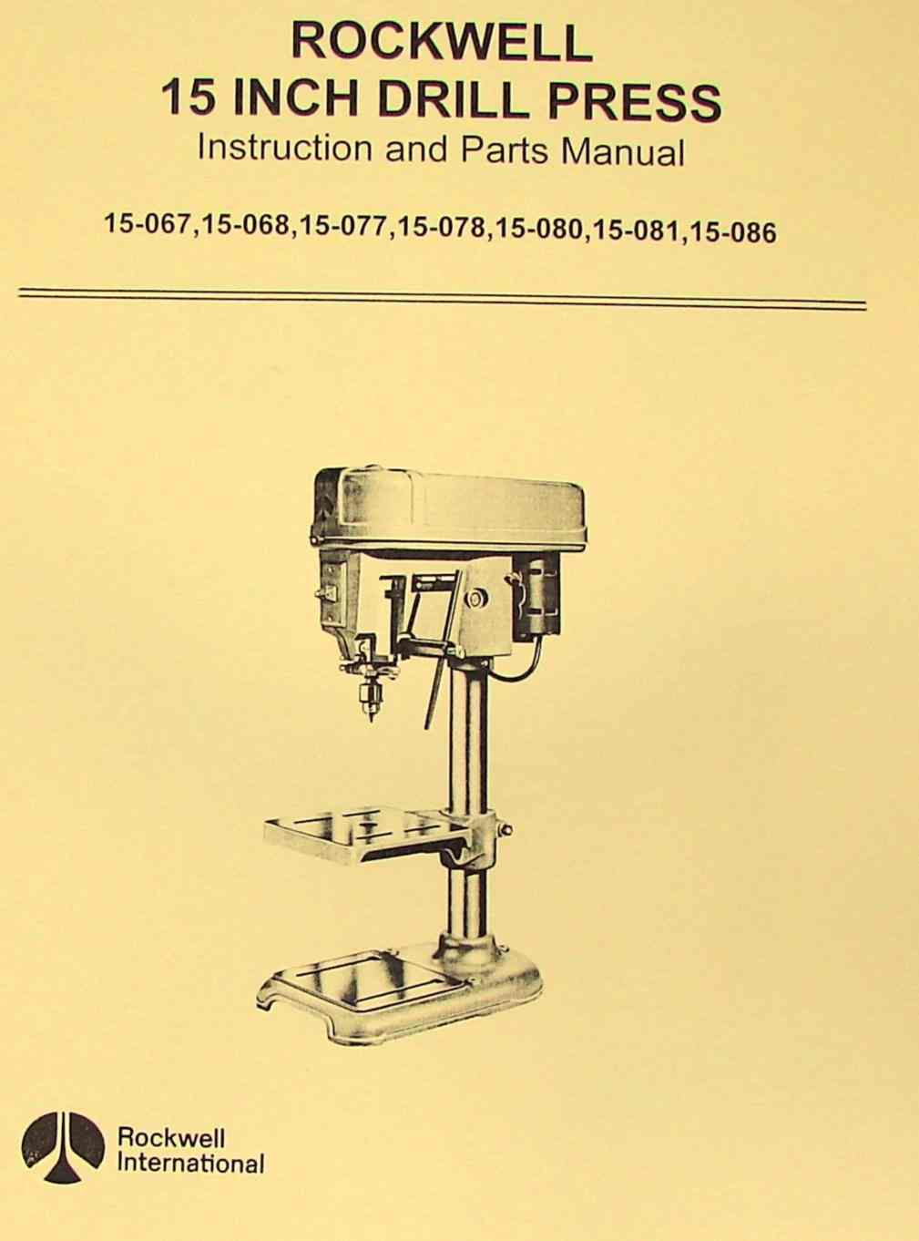 Rockwell 15 Quot Drill Press Model Operator S Amp Parts Manual