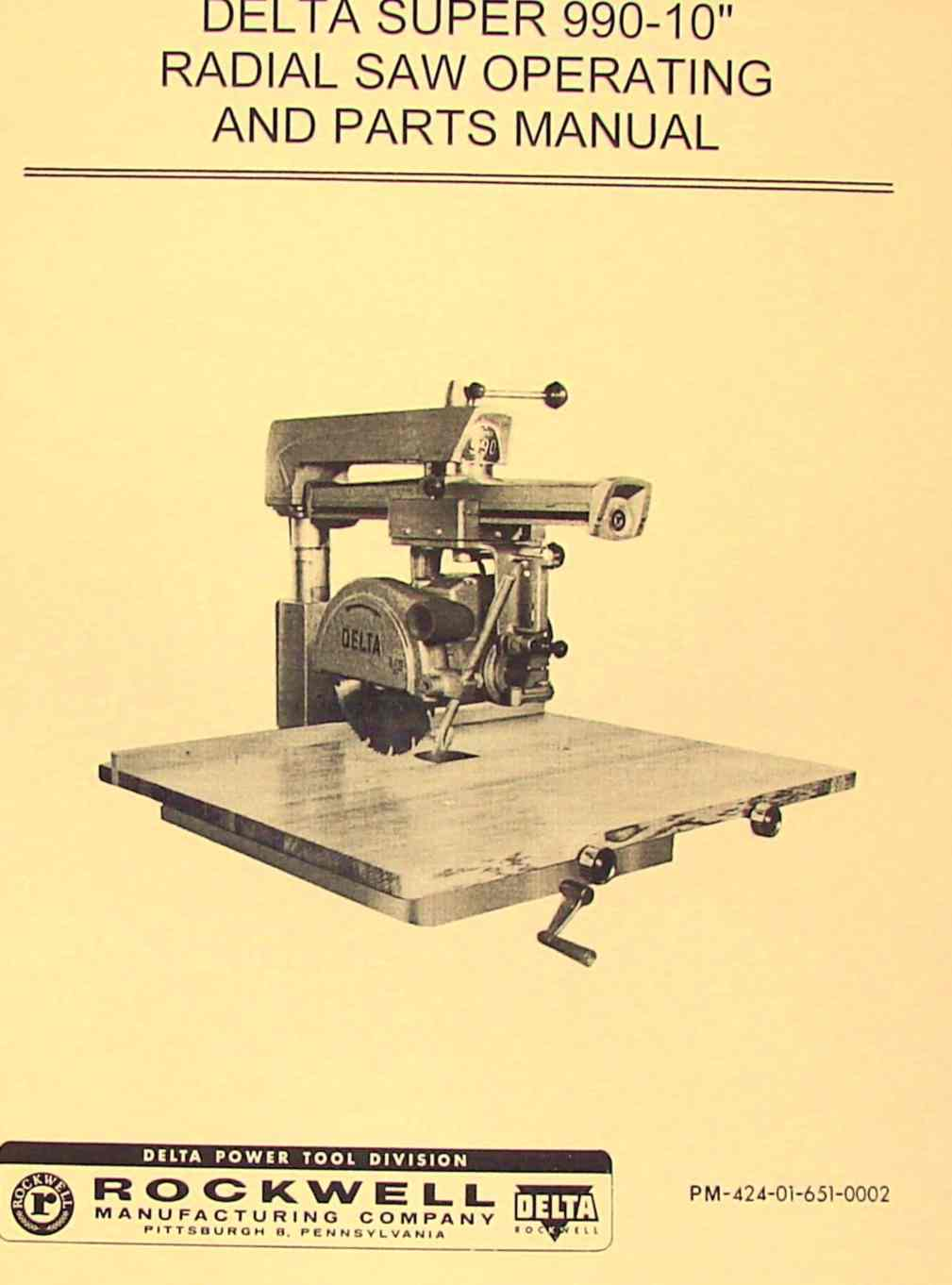 Rockwell Delta Super Radial Arm Saw 990 10 990 Operator S Parts Manual