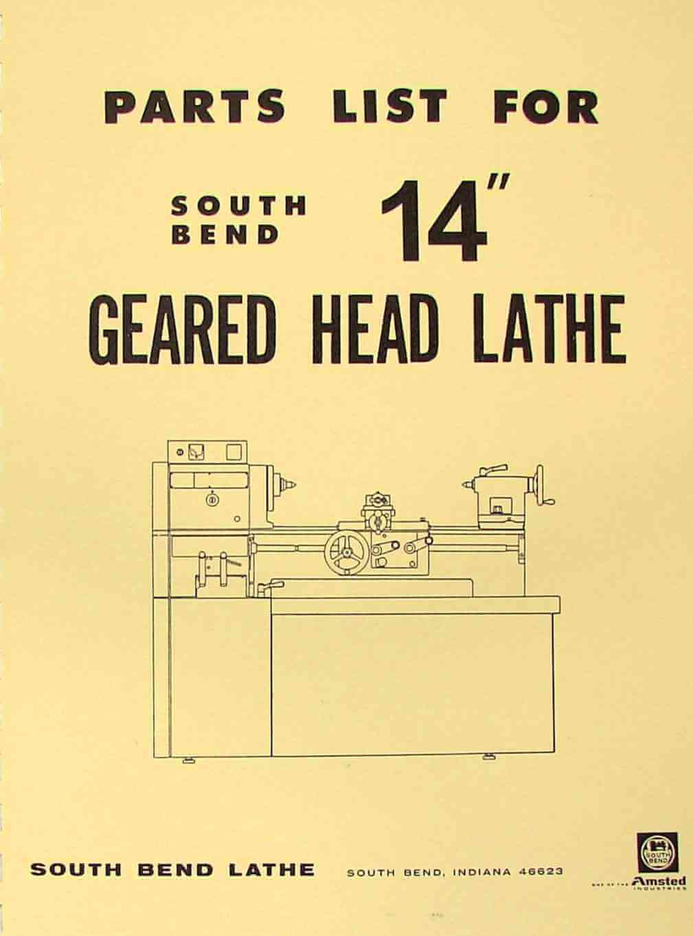 "SOUTH BEND 14"" Gear Head Lathe Operators Parts Manual 