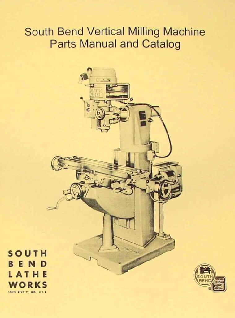 South Bend Vertical Milling Machine Parts Manual Ozark Tool