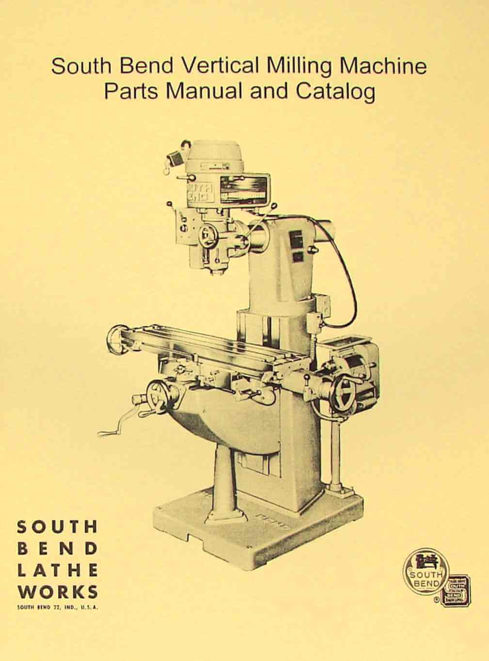 SOUTH BEND Vertical Milling Machine Parts Manual