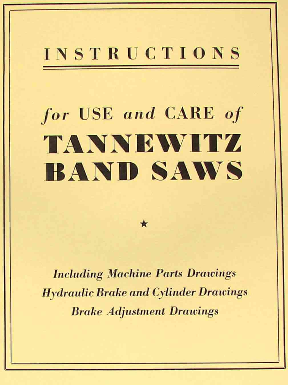 TANNEWITZ GH amp GHE 36 quot Band Saw Operator s amp Parts Manual