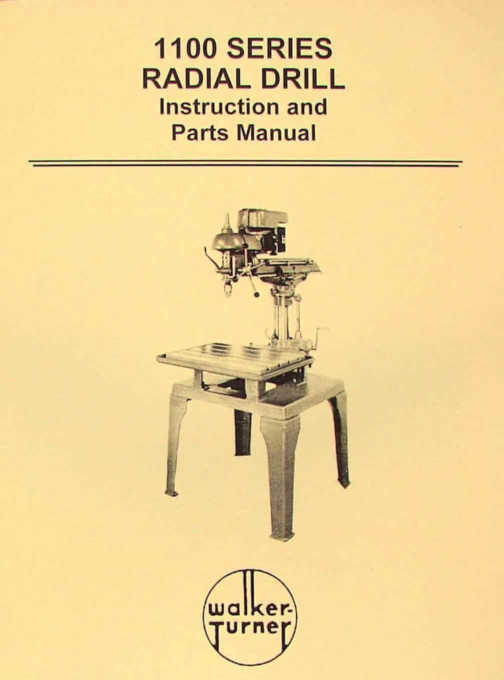 WALKER TURNER 1100 Series Radial Drill Operator's & Parts Manual   Ozark  Tool Manuals & Books