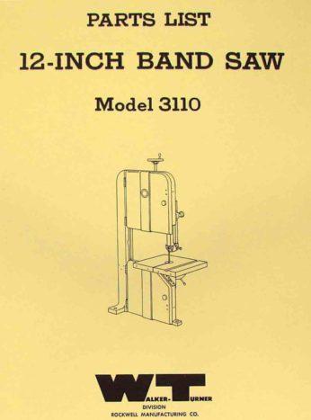 Walker Turner 3110 12 Quot Band Saw Parts Manual Ozark Tool