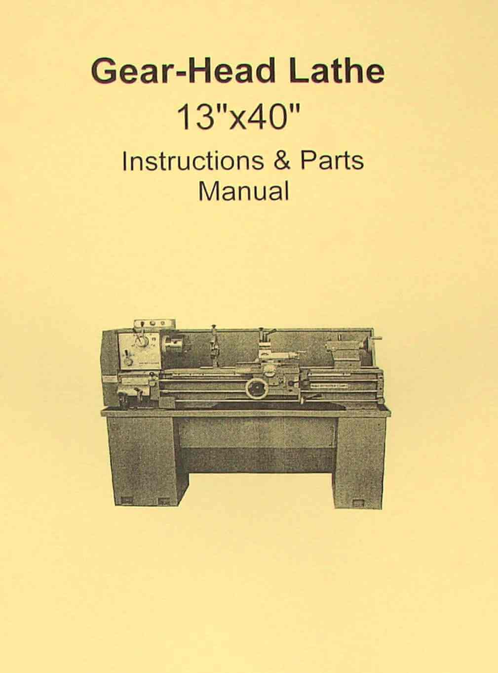 "Metal Lathe 13""x40"" Instruction & Parts Manual JET, Grizzly, Enco, MSC 