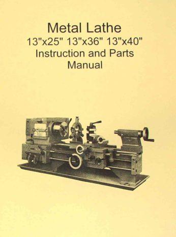 metal lathe 13�25 13�36 13�40 manual jet, enco, grizzly