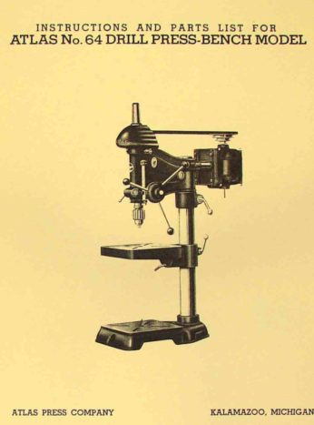 Atlas No 64 15 Quot Drill Press Operators Amp Parts Manual