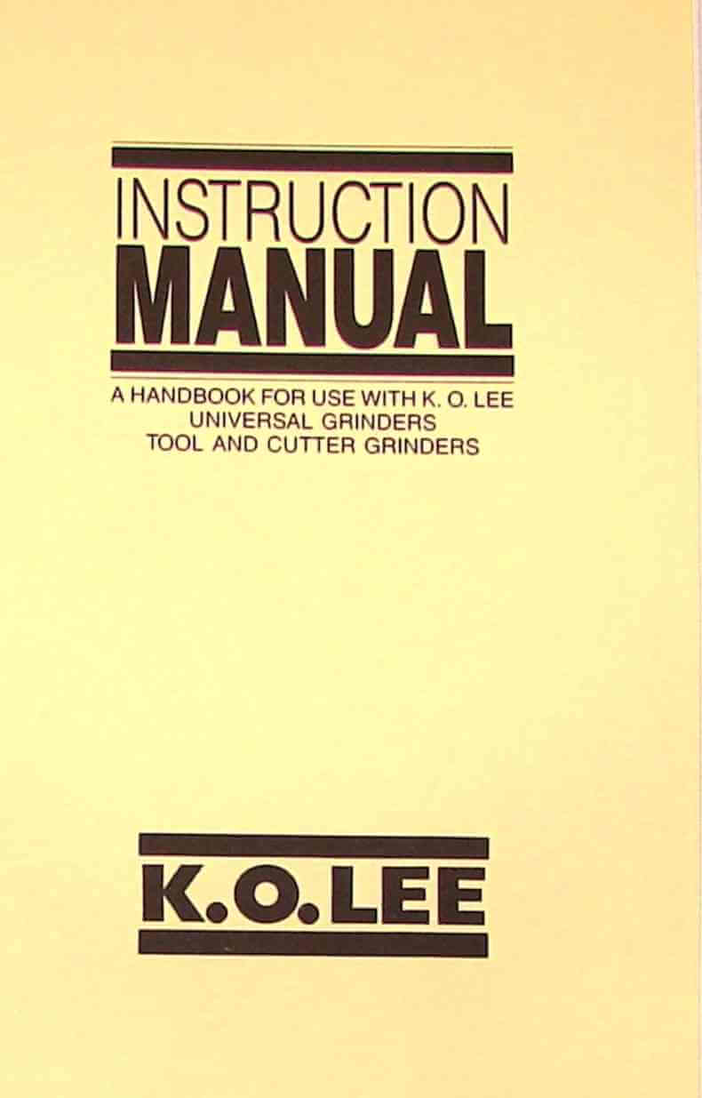 KO Lee Tool and Cutter Grinder Instruction Manual