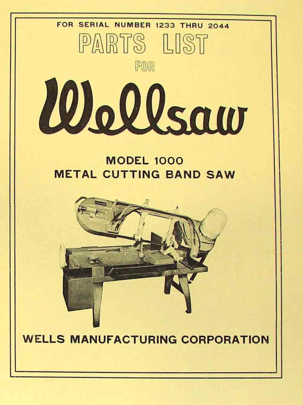Wellsaw No  1000 Horizontal Metal Cutting Band Saw Parts Manual