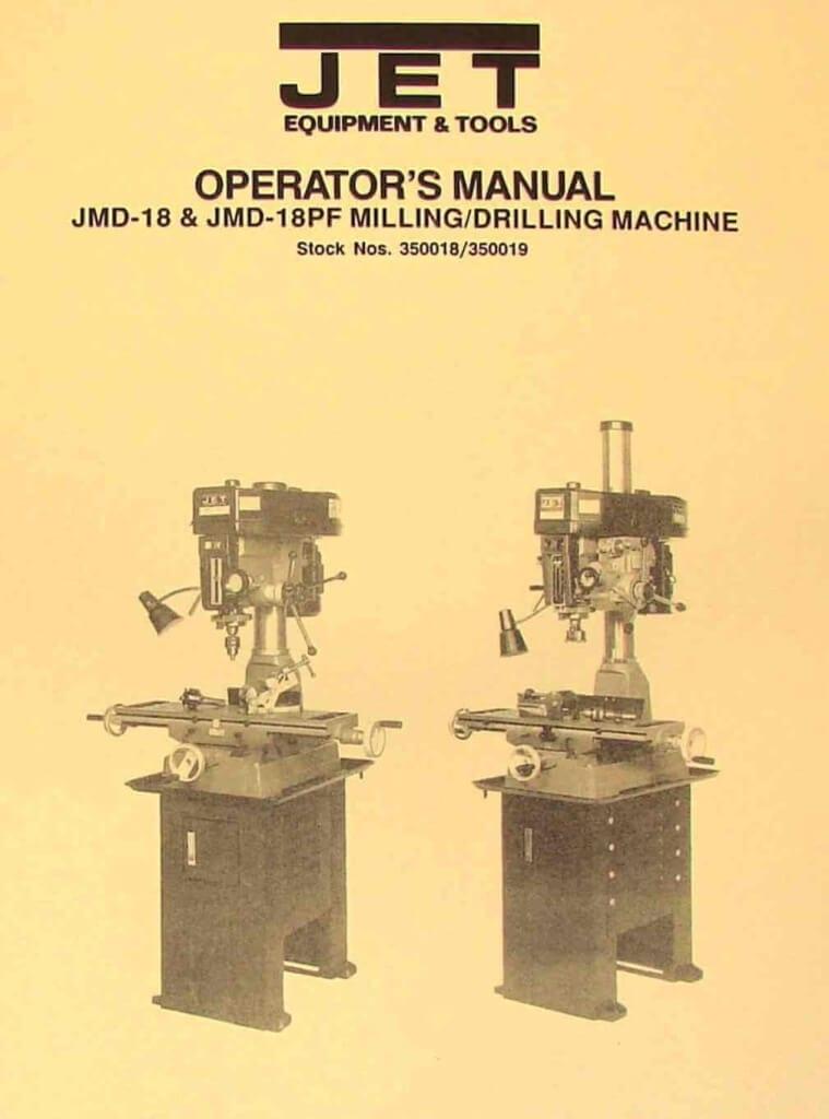 Manual Milling Machine : Jet asian jmd pf drill milling machine operator s