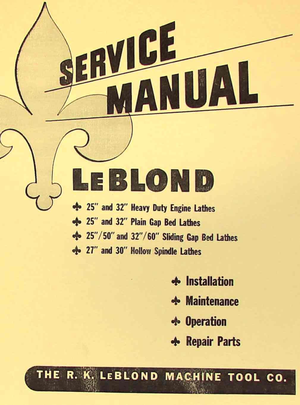 Leblond 25 32 Plainheavygap Bedhollow Lathes Instruction Part Lathe Wiring Schematic Manual Ozark Tool Manuals Books