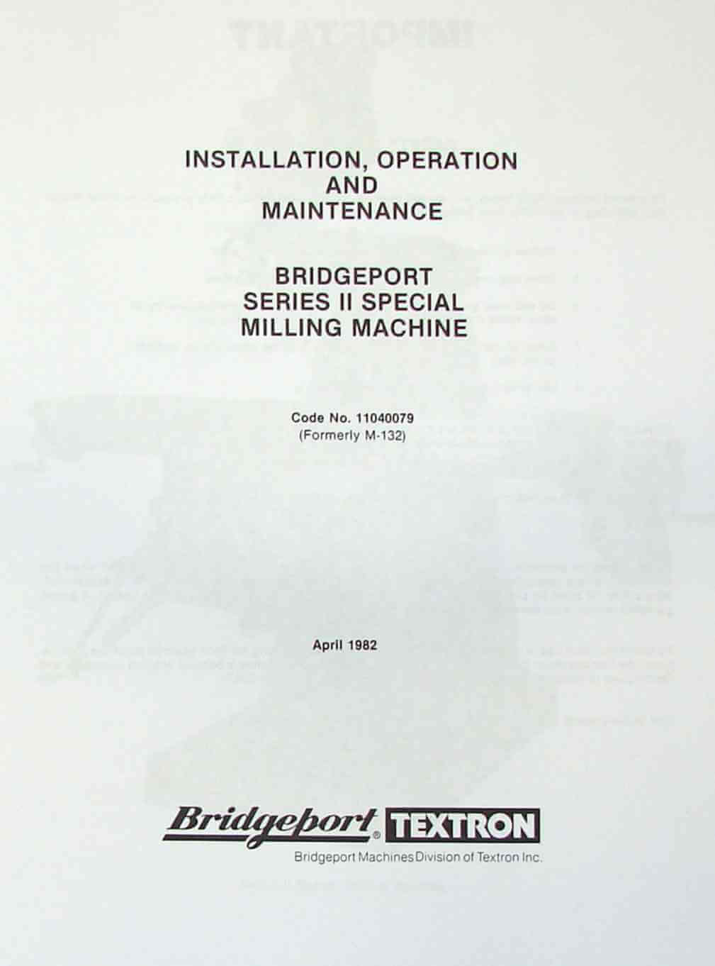 BRIDGEPORT Series II Special Milling Machine Instructions Parts Manual