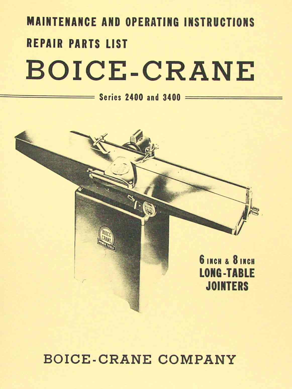 BOICE CRANE 2400 & 3400 6 & 8 Inch Jointer Instructions and Parts Manual    Ozark Tool Manuals & Books