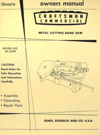 Craftsman 101 2290 Metal Cutting Band Saw Instructions And